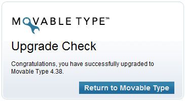 Congratulations, you have successfully upgraded to Movable Type 4.38